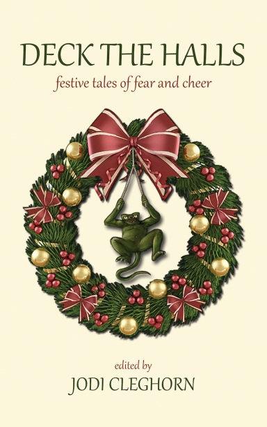 Deck the Halls includes my story 'Perfect Light'