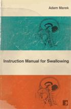 Adam Marek an Instruction Manual for Swallowing