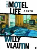 Willy Vlautin The Motel Life
