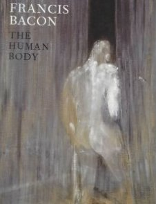 Francis Bacon The Human Body