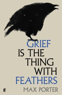 Grief is the Thing With Feathers