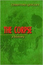 The Corpse A History