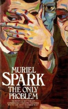The Only Problem Muriel Spark